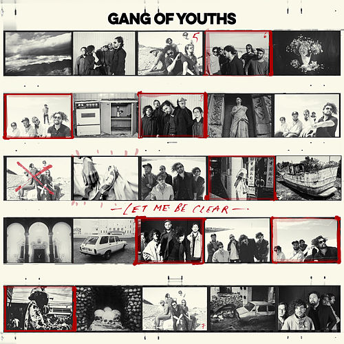 Let Me Be Clear von Gang of Youths