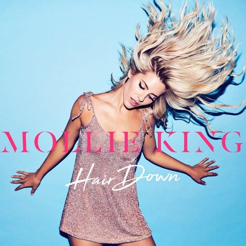Hair Down by Mollie King