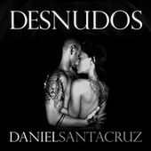 Desnudos by Daniel Santacruz