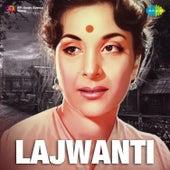 Lajwanti (Original Motion Picture Soundtrack) by Various Artists