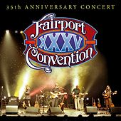 35th Anniversary Concert von Fairport Convention