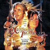 Cutthroat Island (Expanded Original Motion Picture Soundtrack) by John Debney