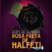 Rosa Preta de Halfeti de Dory de Oliveira