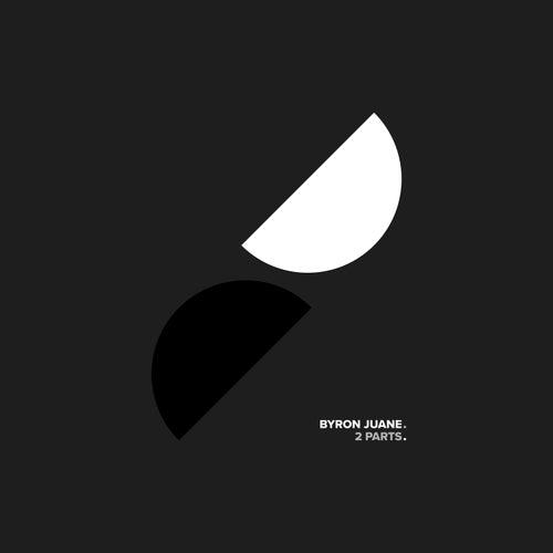 2 Parts by Byron Juane