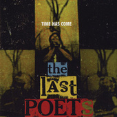 Time Has Come von The Last Poets