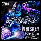 Whiskey Rhythm & Blues by White Gold