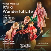Jake Heggie: It's a Wonderful Life (Live) von Various Artists
