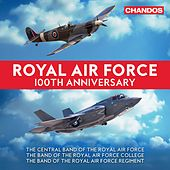 Royal Air Force 100th Anniversary by Various Artists