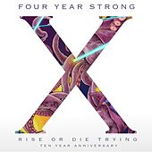 Rise or Die Trying (10 Year Anniversary Edition) by Four Year Strong