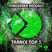 Atmosfera Records Trance Top 5 May - EP by Various Artists