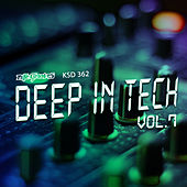 Deep in Tech Vol. 7 de Various Artists