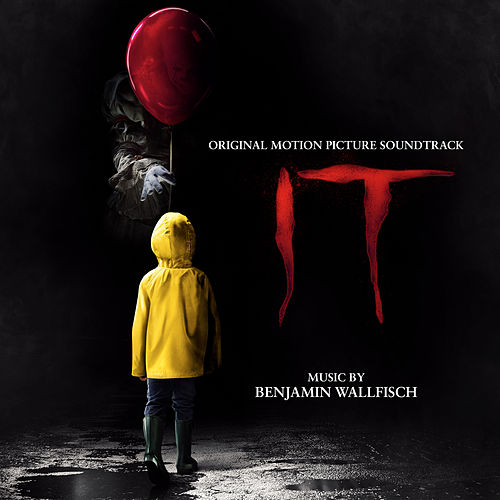 IT (Original Motion Picture Soundtrack) by Benjamin Wallfisch