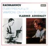 Rachmaninov: Corelli Variations; Etudes-Tableaux, Op.39 de Vladimir Ashkenazy