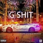G Shit (feat. Luni Coleone & Obnoxious) by Versace Villin