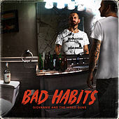 Bad Habits by Giovannie and the Hired Guns