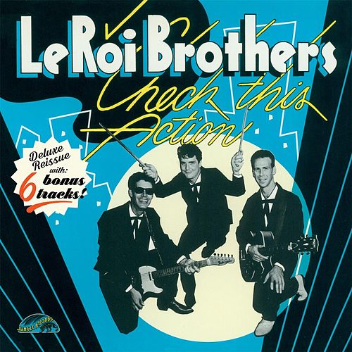Check This Action (Deluxe Reissue) by The Leroi Brothers