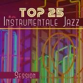Top 25 Instrumentale Jazz - Session - die Beste Jazz - Musik, Unvergessliche Momente, Glatter Lounge – Jazz by Entspannende Piano Jazz Akademie
