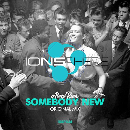 Somebody New by Alexx Rave