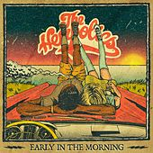 Early in the Morning by The Hempolics