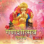 Ganeshotsav 2017, Vol. 2 by Various Artists
