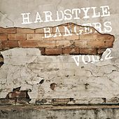 Hardstyle Bangers, Vol. 2 by Various Artists