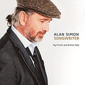 Songwriter - My French and Breton Side de Alan Simon