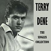 The Singles Collection by Terry Dene