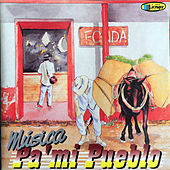 Música Pa' Mi Pueblo by Various Artists