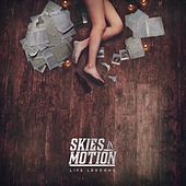 Life Lessons by Skies in Motion