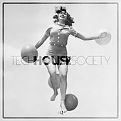 Tech House Society Issue 4 by Various Artists