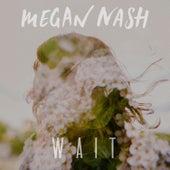 Wait (2017 Remastered) by Megan Nash