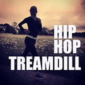 Hip-Hop Treadmill Mix von Various Artists