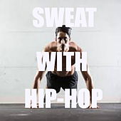 Sweat With Hip-Hop de Various Artists