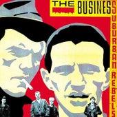Suburban Rebels de The Business