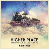 Higher Place (Remixes) - EP de Dimitri Vegas & Like Mike