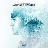 Across The Water de L.B.One
