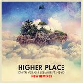 Higher Place - NEW REMIXES de Dimitri Vegas & Like Mike