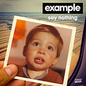 Say Nothing - EP de Example