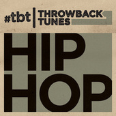 Throwback Tunes: Hip Hop van Various Artists