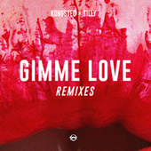 Gimme Love (Remixes) by Kongsted