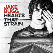 Hearts That Strain von Jake Bugg