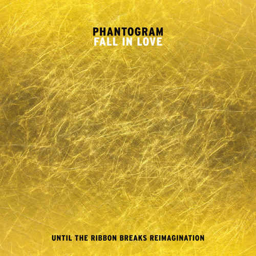 Fall In Love (Until The Ribbon Breaks Reimagination) by Phantogram