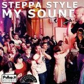 My Sound by Steppa Style