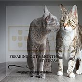 Freaking Out 6 Months by Tugas - EP de Various Artists