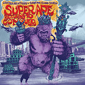 Super Ape Returns to Conquer by Subatomic Sound System