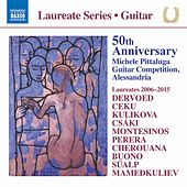 50th Anniversary Michele Pittaluga Guitar Competition, Alessandria (Laureates 2006-2015) by Various Artists