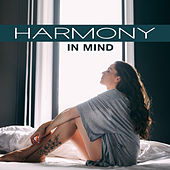 Harmony in Mind – Soft Music, Therapy Sounds, Deep Sleep, Meditation, Inner Balance, Zen, Relax, Calm Down de Sounds Of Nature
