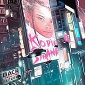 Back From the Future by Kodie Shane