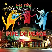 The Pipe of Peace (Live) von Kid Red