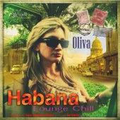 Habana Lounge Chill de Oliva